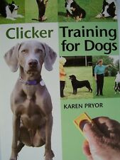 new hardback DOG & PUPPY TRAINING BOOK Karen Pryor CLICKER TRAINING FOR DOGS