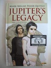 T1 JUPITER'S LEGACY Lutte de pouvoirs - signé par Frank QUITELY no Mark MILLAR