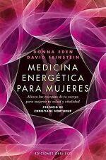 Medicina energetica para mujeres (Coleccion Salud y Vida Natural) (Spanish Editi