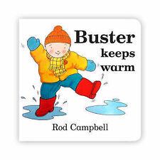 Buster mantiene caldo, CAMPBELL, Rod, NUOVO LIBRO