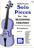 Solo Pieces For The Beginning Violinist Easy Violin & Piano Sheet Music Book