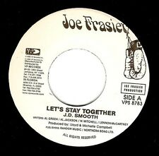 J. D. SMOOTH Let's Stay Together Vinyl 7 Inch US Joe Frasier VPS 8783 2002