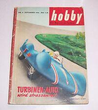 HOBBY La rivista della Tecnica n. 9 settembre 1956 BRD Turbine-auto!