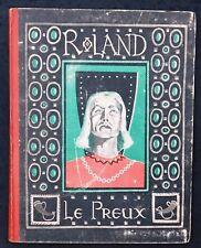 Roland Le Preux Illustrations de ROGER Editions Plumon 1943 La chanson de Roland