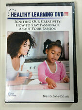 Healthy Learning Dvd: Igniting Our Creativity: How to Stay Passionate