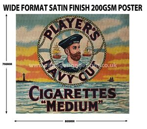 "PLAYER'S NAVY CUT CIGARETTES ""MEDIUM"" WIDE FORMAT SATIN FINISH 200GSM POSTER."