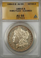 1884-S Morgan Silver Dollar $1 Coin ANACS AU-55 Details Cleaned Rims Filed