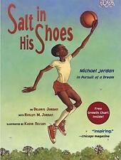 Salt in His Shoes Michael Jordan Pursuit of a Dream Paperback – November 1 ...