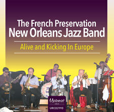 The French Preservation New Orleans Jazz Band : Alive and Kicking in Europe CD