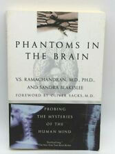 Phantoms In The Brain By V.S. Ramachandran, M.D., PH.D.,, and Sandra Blakeslee P