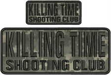 killing time shooting club embroidery patches 4x10 And 2x5  hook on back