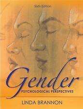 NEW Gender: Psychological Perspectives, Sixth Edition by Linda Brannon