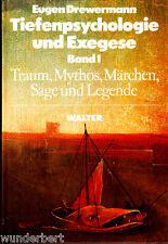 """Drewermann """" Tiefenpsychologie und EXEGESE - Band I - Traum, Mythos, Märchen"""