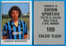 FIGURINA CALCIO FLASH 1981/82 - N. 189 BECCALOSSI - INTER
