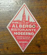 ETICHETTA DA VALIGIA HOTEL ALBERGO RISTORANTE MODERNO G. POSSI NOVARA D' EPOCA