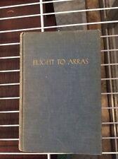 Flight To Arras Antoine De saint Exupery