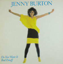 "12"" Maxi - Jenny Burton - Do You Want It Bad Enuff - B364 - washed & cleaned"