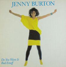"12"" Maxi - Jenny Burton - Do You Want It Bad Enuff - B364 - washed & cleaned"