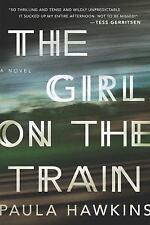 The Girl on the Train by Paula Hawkins (2015, Hardcover)