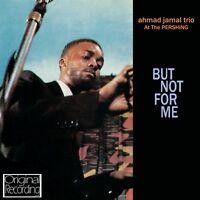 AHMAD JAMAL - AT THE PERSHING-BUT NOT  CD NEW!