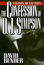 The Confession of O. J. Simpson by David Bender, Good Book