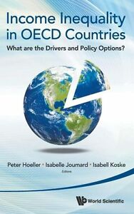 INCOME INEQUALITY IN OECD COUNTRIES: WHAT ARE THE DRIVERS AND POLICY OPTIONS?, N