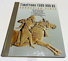 Time Frame 1500 - 600 BC:Barbarian Tides / HC Time-Life Books