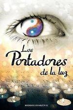 Los Portadores de la Luz by Rodrigo Oyarzun G (2014, Paperback)