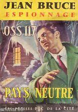 OSS 117 // Pays neutre // Jean BRUCE // 1964 // Espionnage // 1 ère Edition