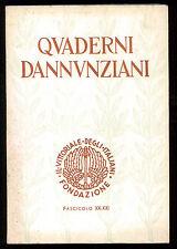 QUADERNI DANNUNZIANI XX-XXI FONDAZIONE IL VITTORIALE DEGLI ITALIANI 1961