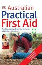 NEW Australian Practical First Aid By Dorling Kindersley Paperback Free Post Aus