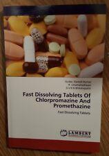 Fast Dissolving Tablets of Chlorpromazine & Promethazine Book Gudas Ganesh Kumar
