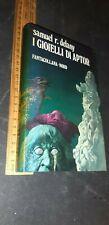 Samuel Delany I gioielli di Aptor Fantacollana Nord 1973