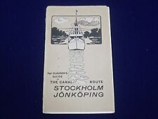 1913 CAPT. CLAUSEN'S GUIDE TO THE CANAL ROUTE STOCKHOLM JONKOPING GUIDE - J 1896