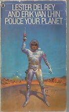 Police Your Planet by Lester Del Rey, Erik Van Lhin (Paperback, 1978)