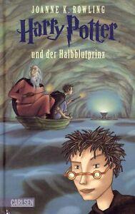 Harry Potter und der Halbblutprinz. Joanne Rowling Carlsen 2005