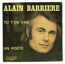 Alain BARRIÈRE & Noelle CORDIER Vinyle 45T TU T'EN VAS -UN POETE -ALBATROS 10118