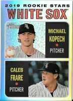 2019 Topps Heritage Chrome Refractor /570 MICHAEL KOPECH/CALEB FRARE White Sox
