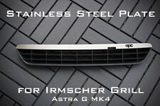 Stainless Steel Plate for Irmscher Grill Astra G MK4 - 'OPC'