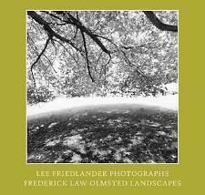 Lee Friedlander - Photographs: Frederick Law Olmsted Landscapes, Friedlander, Le