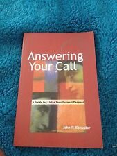 JOHN P. SCHUSTER SIGNED BOOK. ANSWERING THE CALL