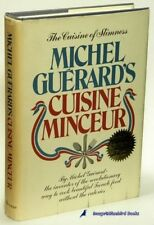 Michel GUERARD'S Cuisine Minceur in a VG First US Edition in DJ | 75533