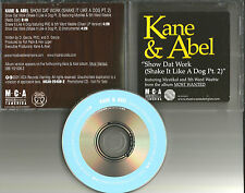 KANE & ABEL w/ MYSTIKAL Show Dat Work / Shake EDIT& CLEAN& INSTRUMENTAL PROMO CD