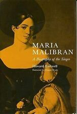 USED (GD) Maria Malibran: A Biography of the Singer by Howard M. Bushnell