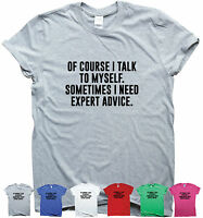 EXPERT ADVICE funny saying T-shirt mens womens quote sarcasm ladies slogan top