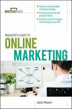 Manager's Guide To Online Marketing (briefcase Books): By Jason Weaver