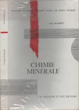 CHIMIE MINERALE GUY MASSIEU ED. BAILLIERE COLLECTION SCIENCES PHYSIQUES 1966