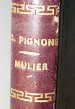 NOVELLE RACCONTI - Carlo Pignone: MULIER 1883 Bocca 1° migliaio 1a edizione