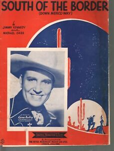 South of the Border 1939 Gene Autry Sheet Music