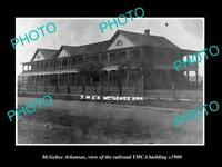 OLD LARGE HISTORIC PHOTO OF McGEHEE ARKANSAS, THE YMCA RAILROAD BUILDING c1900